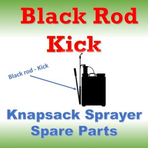 Black Rod – Kick: Knapsack Sprayer Spare Parts
