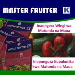 Master Fruiter ni mbolea (booster/busta) yenye nitrogen, phosphorus na kiwangokikubwa cha potassium katika uwiano wa N:P:K 10:10:40